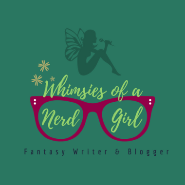 Whimsies of a Nerd Girl
